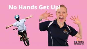 No Hand's Get Up
