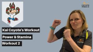 Kai's Power and Stamina Workout 2