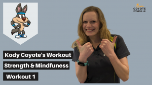 Kody's Strength and Mindfulness Workout 1